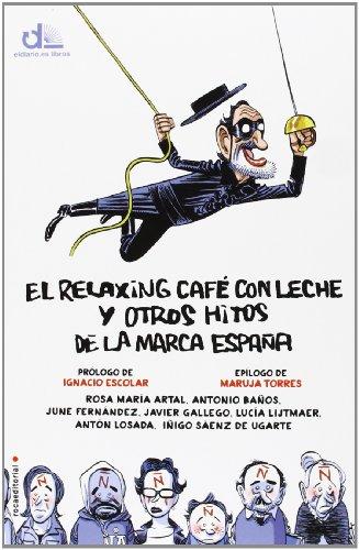 El relaxing café con leche y otros hitos de la marca España (eldiario.es libros)