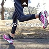 tokyo running style powered by adidas