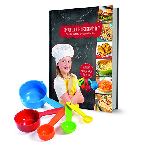 Kinderleichte Becherküche Band 5: Ofen-Rezepte für die ganze Familie, Kochset inklusive 5 bunten Messbechern: Backset inkl. 5-teiliges Messbecher-Set