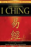 The Complete I Ching: The Definitive Translation by Taoist Master Alfred Huang