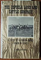 Espuela Land and Cattle Company: The Study of a Foreign-Owned Ranch in Texas 0876110235 Book Cover