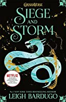 Shadow and Bone: Siege and Storm: Leigh Bardugo: Book 2