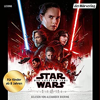 Episode VIII. Die letzten Jedi     Star Wars für Kinder erzählt              Autor:                                                                                                                                 Michael Kogge                               Sprecher:                                                                                                                                 Alexander Doering                      Spieldauer: 5 Std. und 12 Min.     2 Bewertungen     Gesamt 4,5