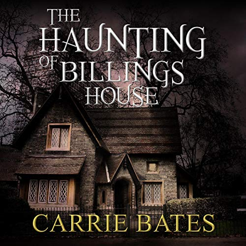 The Haunting of Billings House audiobook cover art