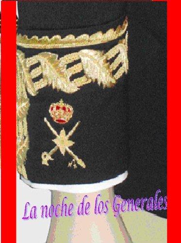 La noche de los Generales (Spanish Edition)