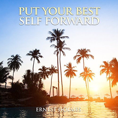 Put Your Best Self Forward audiobook cover art