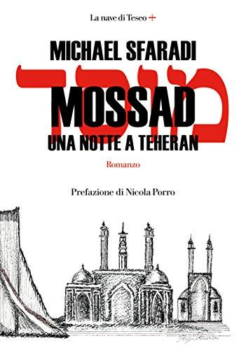 Mossad. Una notte a Teheran