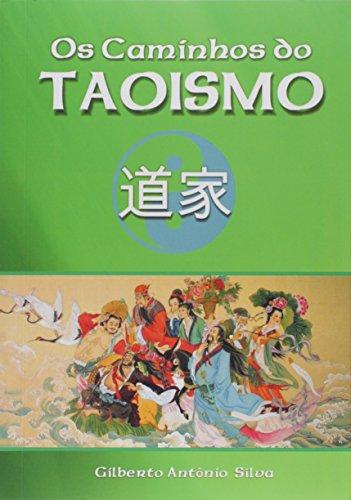 Os Caminhos do Taoismo
