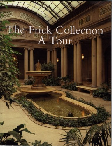 The Frick Collection: A Tour by Edgar Munhall (1999-01-01)