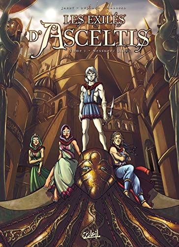 Les Exilés d'Asceltis *Tome 01 - Le Messager Blanc: Tome 01 - Le Messager Blanc