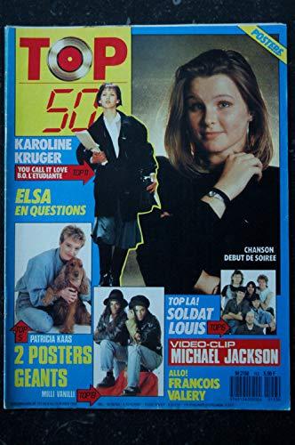 TOP 50 153 FEVRIER 1989 MICHAEL JACKSON ELSA KAROLINE KRUGER SOLDAT LOUIS DEBUT DE SOIREE + POSTERS PATRICIA KAAS MILLI VANILLI