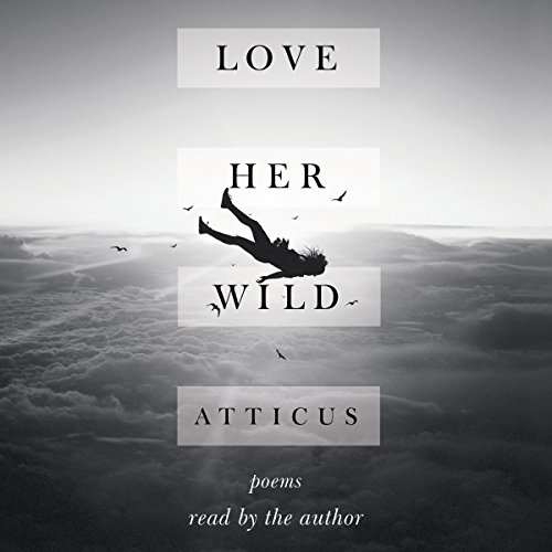 Love Her Wild audiobook cover art