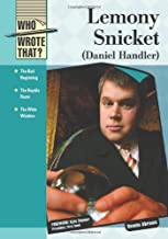 Lemony Snicket (Daniel Handler) (Who Wrote That?)