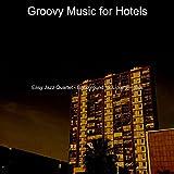 Easy Jazz Quartet - Background for Luxury Hotels