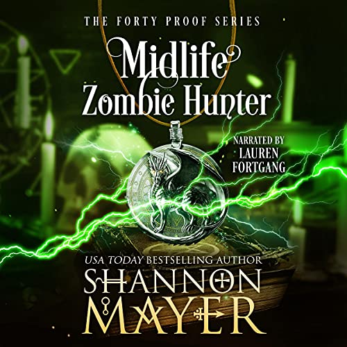 Midlife Zombie Hunter Audiobook By Shannon Mayer cover art