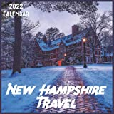 New Hampshire Travel Calendar 2022: 2021-2022 New Hampshire Weekly & Monthly Planner | 2-Year Pocket Calendar | 19 Months | Organizer | Agenda | Appointment | For New Hampshire Lovers