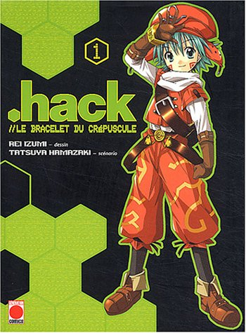 Best Of - Hack, le bracelet du crépuscule, Tome 1