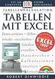 Tabellen mit Excel . Fit am Computer - clever und schnell (Dorling Kindersley HW) - Robert Dinwiddie