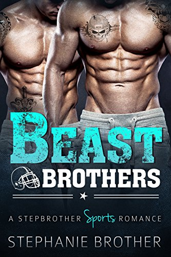 Beast Brothers: An MFM Menage Stepbrother Sports Romance (English Edition)