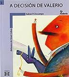 A decisión de Valerio (Infantil E Xuvenil - Andavía)
