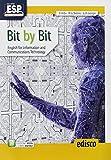 Bit by bit. English for information and communications technology. Per il triennio degli Ist. tecnici settore...