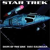Star Trek Ships Of The Line: 2005 Wall Calendar