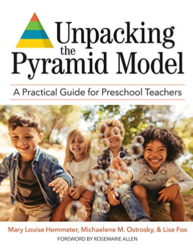 Compare Textbook Prices for Unpacking the Pyramid Model: A Practical Guide for Preschool Teachers 1 Edition ISBN 9781681253909 by Hemmeter M.Ed. Ph.D., Dr. Mary Louise,Ostrosky Ph.D., Michaelene M.,Fox Ph.D., Dr. Lise,Allen Ed.D., Rosemarie,Barton Ph.D.  BCBA, Erin E.,Perez Binder M.A., Denise,Bishop Ph.D., Crystal D.,Bold M.A., Eleanor C.,Bovey II, Edward H.,Cheatham Ph.D., Gregory A.,Conroy Ph.D., Maureen A,Corso Ph.D., Robert M,Doubet Ph.D., Sharon L.,Dunlap Ph.D., Glen,Ferro Ph.D.  BCBA-D, Jolenea,Fettig Ph.D., Angel,Golden, Adrienne,Harbin, Shawna,Hardy Ph.D., Dr. Jessica K.,Hodges M.Ed.  BCBA, Abby,Hunter MSW  LICSW, Amy,Joseph Ph.D., Gail E,Joseph Ph.D.  BCBA, Jaclyn D.,Kinder Ph.D., Kiersten A.,Korba M.Ed. BCBA, Jarrah,Lentini, Rochelle,McLaughlin Ph.D., Tara,Artman-Meeker Ph.D., Kathleen,Meyer Ph.D., Lori E.,Milam, Molly E,Pokorski Ph.D.  BCBA, Elizabeth A,Quesenberry Ph.D., Amanda,Roybal, Ron,Milagros Santos Ph.D., Rosa,Schnitz, Alana Griffin,Shannon, Darbianne,Smith Ph.D., Dr. Barbara J.,Snyder Ph.D., Dr. Patricia,Steed Ph.D., Elizabeth A.,Strain Ph.D., Phillip S.,Sutherland Ph.D., Kevin,Taylor, Abby L,von der Embse, Meghan,Yates Ph.D., Tweety