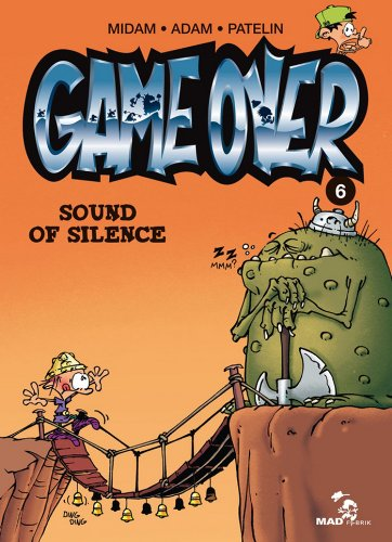 Game Over - Tome 06 : Sound of silence