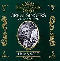 Great Singers 2: 1903-39