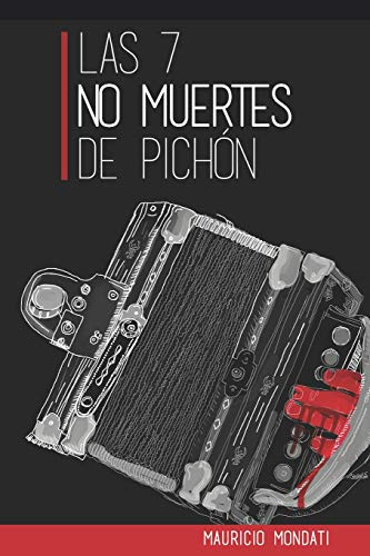 Las 7 no muertes de Pichón