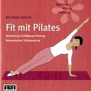 Fit mit Pilates. Zentrierung, Kräftigung, Atmung, Konzentration, Entspannung Titelbild