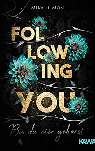 Following You - Bis du mir gehörst