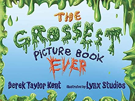 The Grossest Picture Book Ever