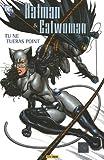 Batman & Catwoman T01 Tu Ne Tueras Point