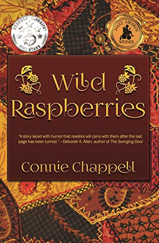 Wild Raspberries: A Contemporary Family Drama Filled With Romance and Emotion by [Connie Chappell]