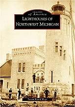 Lighthouses  of  Northwest  Michigan   (MI)  (Images  of  America)