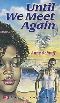 Until We Meet Again (Bluford Series Book 7) by [Anne Schraff, Paul Langan]