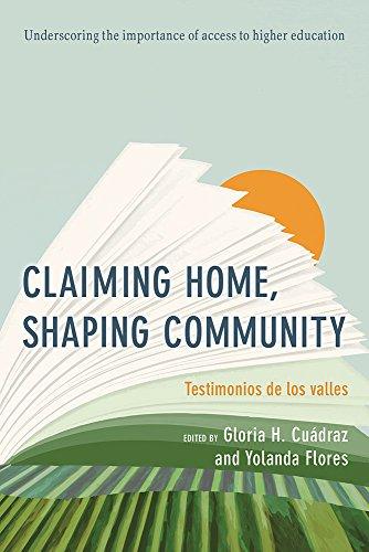 Claiming Home, Shaping Community: Testimonios de los valles