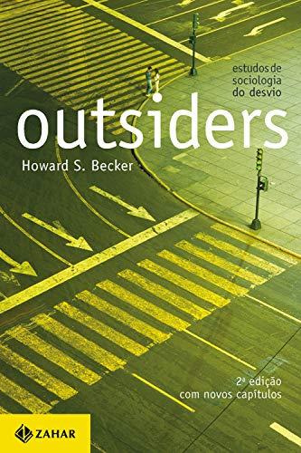 Outsiders: Estudos de sociologia do desvio (2a edição)