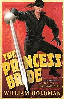 The Princess Bride by William Goldman (2008-08-04)