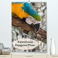 Kunterbunter Papageien-Planer (Premium, hochwertiger DIN A2 Wandkalender 2022, Kunstdruck in Hochglanz): Planer mit kunterbunten Papageien (Planer, 14 Seiten )
