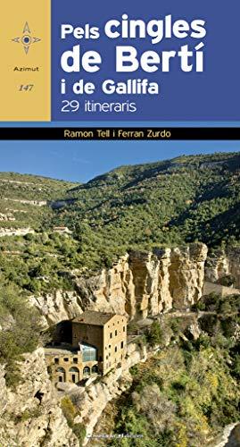 Pels Cingles De Bertí I De Gallifa. 29 Itineraris: 147 (Azimut)