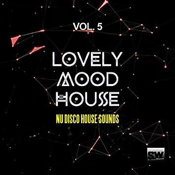 Lovely Mood House, Vol. 5 (Nu Disco House Sounds)