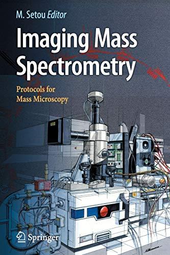 Imaging Mass Spectrometry: Protocols for Mass Microscopy