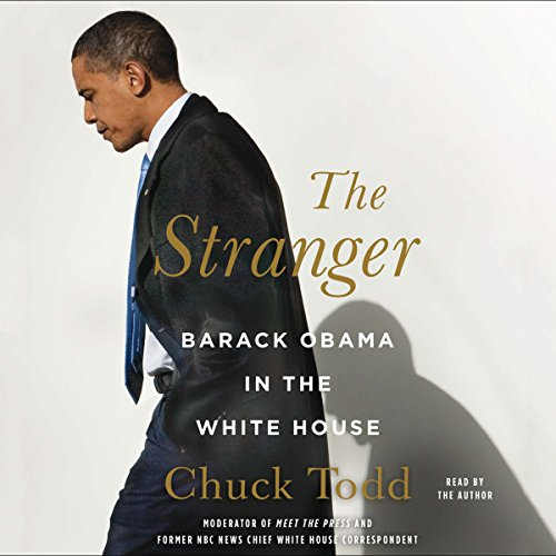 The Stranger: Barack Obama in the White House audiobook cover art