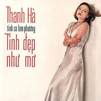 Thanh Hà - Tình đẹp như mơ (Tình ca Lam Phương)