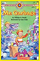 Mr. Garbage: Level 3 (Bank Street Ready-To-Read)