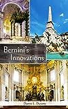 Bernini's Innovations (English Edition)