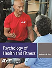 Psychology of Health and Fitness: Applications for Behavior Change (Foundations of Exercise Science) by Barbara Brehm EdD (2014-02-19)