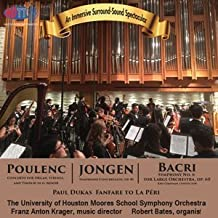 Music for Pipe Organ and Symphony Orchestra - The University of Houston